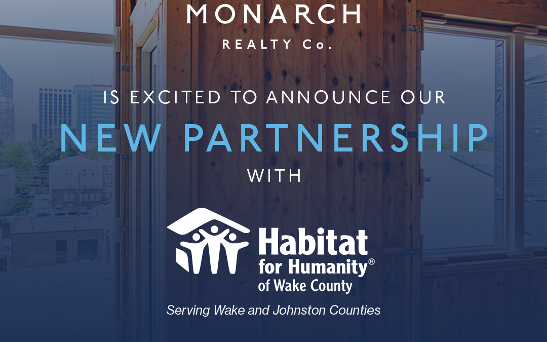 Monarch Realty Co. Signs as First One-For-One Partner with Habitat Wake